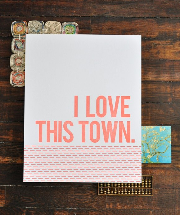 I Love This Town print by annilygreen